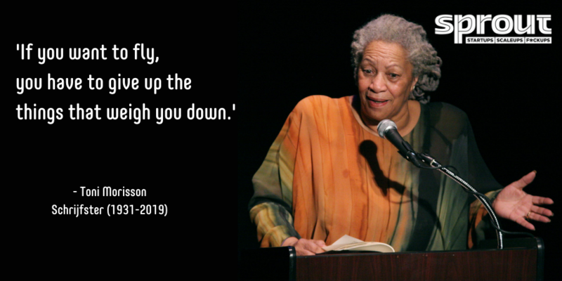 """If you want to fly, you have to give up the things that weigh you down"" - Toni Morrison"
