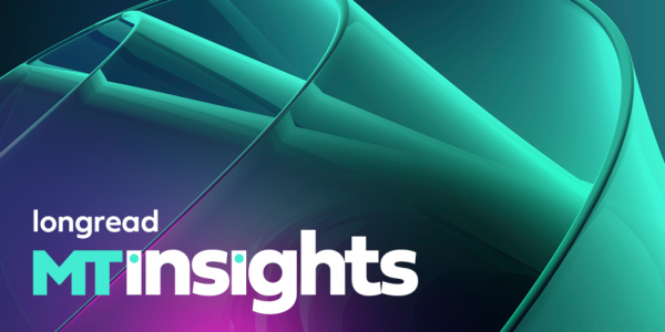 longread | MTinsights